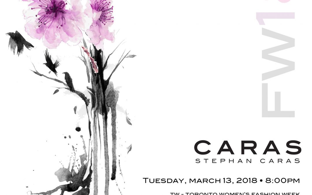 Stephan Caras to Present FW18 Collection at Toronto Women's Fashion Week – TW!